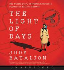 The Light of Days CD: The Untold Story of Women Resistance Fighters in Hitler's Ghettos