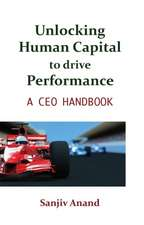 Unlocking Human Capital to drive Performance