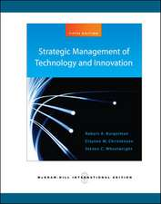 Strategic Management of Technology and Innovation (Int'l Ed)