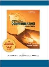 Intercultural Communication in Contexts (Int'l Ed)