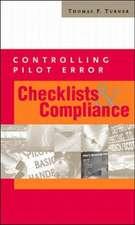 CONTROLLING PILOT ERROR: CHECKLISTS & COMPLIANCE