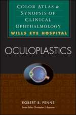 Oculoplastics: Color Atlas & Synopsis of Clinical Ophthalmology (Wills Eye Hospital Series)