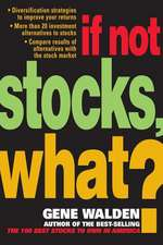If Not Stocks, What?