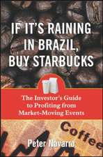 If It's Raining in Brazil, Buy Starbucks