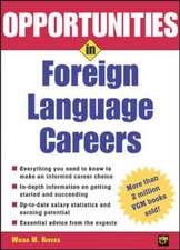 Opportunities in Foreign Language Careers