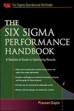 The Six Sigma Performance Handbook