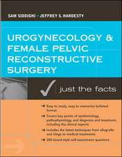 Urogynecology and Female Pelvic Reconstructive Surgery: Just the Facts