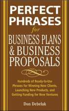 Perfect Phrases for Business Proposals and Business Plans