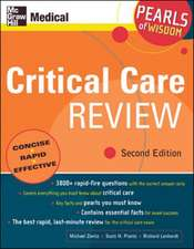 Critical Care Review: Pearls of Wisdom, Second Edition