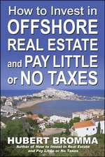 How to Invest In Offshore Real Estate and Pay Little or No Taxes