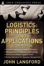 Logistics: Principles and Applications, Second Edition