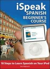 iSpeak Spanish Beginner's Course (MP3 CD+ Guide)