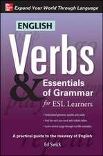 English Verbs & Essentials of Grammar for ESL Learners