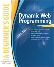 Dynamic Web Programming: A Beginner's Guide