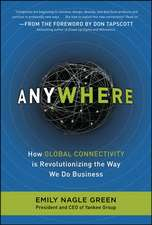 Anywhere: How Global Connectivity is Revolutionizing the Way We Do Business