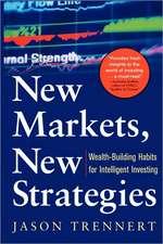 New Markets, New Strategies