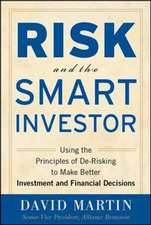 Risk and the Smart Investor