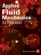 Applied Fluid Mechanics for Engineers