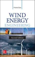 Wind Energy Engineering, Second Edition