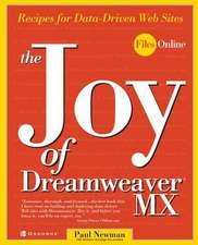 The Joy of Dreamweaver MX:  Recipes for Data-Driven Web Sites