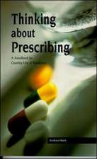 Thinking About Prescribing: A Handbook for Quality Use of Medicine