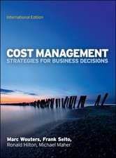 Cost Management: Strategies for Business Decisions, International Edition
