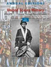 Annual Editions: United States History, Volume 1: Colonial through Reconstruction