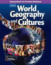 World Geography and Cultures, Standardized Test Practice Workbook:  Modern Times, Spanish Reading Essentials and Note-Taking Guide