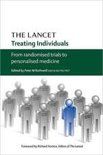 Treating Individuals: From randomised trials to personalised medicine