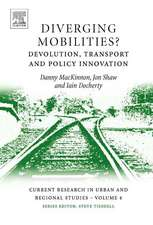 Diverging Mobilities?:  Devolution, Transport and Policy Innovation
