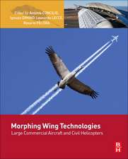 Morphing Wing Technologies: Large Commercial Aircraft and Civil Helicopters