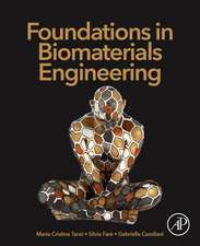 Foundations in Biomaterials Engineering