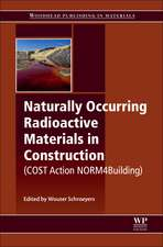 Naturally Occurring Radioactive Materials in Construction: Integrating Radiation Protection in Reuse (COST Action Tu1301 NORM4BUILDING)