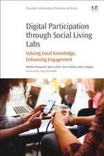 Digital Participation through Social Living Labs: Valuing Local Knowledge, Enhancing Engagement