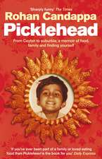 Picklehead: From Ceylon to suburbia: a memoir of food, family and finding yourself