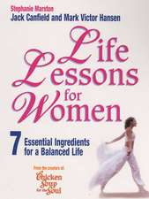 Life Lessons for Women: 7 Essential Ingredients for a Balanced Life