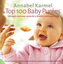 Karmel, A: Top 100 Baby Purees