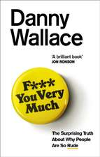 Wallace, D: F*** You Very Much