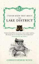 I Never Knew That about the Lake District:  The True Story of an Evacuee and Her Family