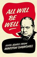 Langworth, R: All Will Be Well