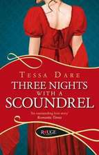 Dare, T: Three Nights With a Scoundrel: A Rouge Regency Roma
