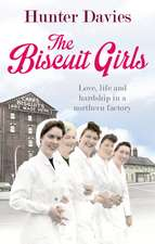 The Biscuit Girls:  Simple Pastries and Desserts to Make at Home