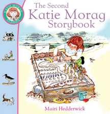 The Second Katie Morag Storybook