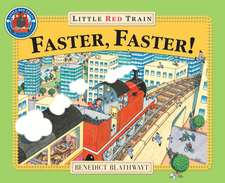 Faster, Faster, Little Red Train:  Dang Him!