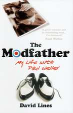 Lines, D: The Modfather