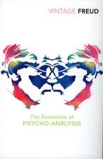 The Essentials of Psycho-Analysis:  A Human History