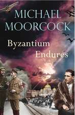 Byzantium Endures
