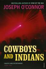 O'Connor, J: Cowboys and Indians