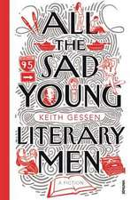 Gessen, K: All the Sad Young Literary Men