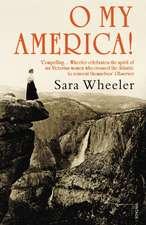 Wheeler, S: O My America!